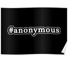 Anonymous - Hashtag - Black & White Poster