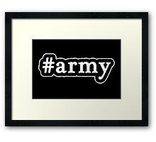Army - Hashtag - Black & White Framed Print