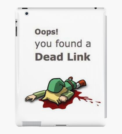 Oops! You found a dead Link iPad Case/Skin