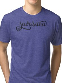 Savasana in Black and White Watercolor Script with OM symbol Tri-blend T-Shirt