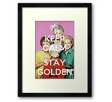 Keep Calm and Stay Golden Framed Print