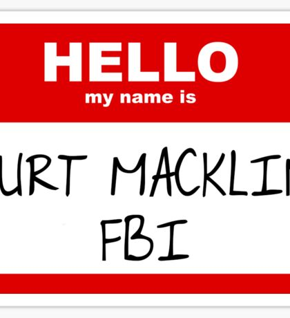 Burt Macklin, FBI Sticker