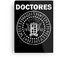 The Doctores Metal Print