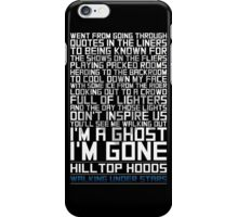 Hilltop Hoods - I'm A Ghost - White iPhone Case/Skin