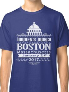 Boston Women's March for America 2017 Classic T-Shirt