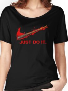 Negan - Just Do It Women's Relaxed Fit T-Shirt