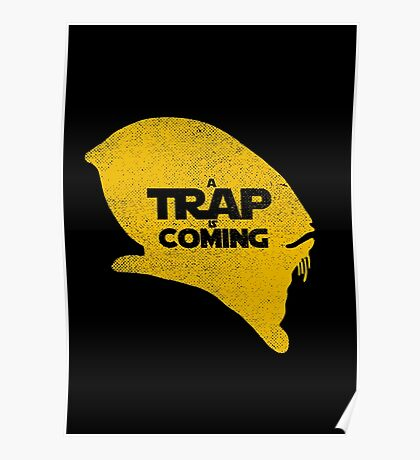 A Trap is Coming Poster