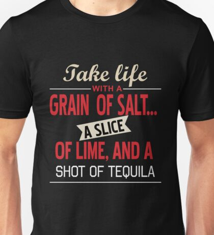 Take Life With A Grain Of Salt Unisex T-Shirt