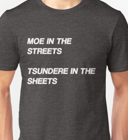 Moe in the Streets Unisex T-Shirt