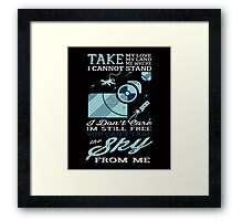 YOU CAN'T TAKE THE SKY FROM ME T SHIRT Framed Print