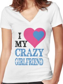 I LOVE MY CRAZY GIRLFRIEND Women's Fitted V-Neck T-Shirt