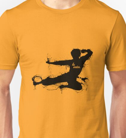 Be Water - Bruce Lee Unisex T-Shirt