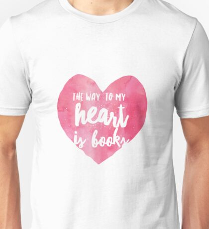 the way to my heart v2 Unisex T-Shirt