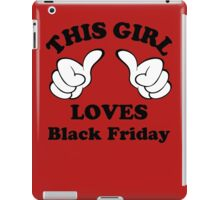 This Girl Loves Black Friday iPad Case/Skin