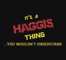 It's A HAGGIS thing, you wouldn't understand !! by itsmine