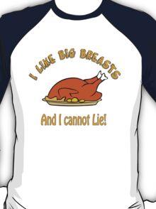 I Like Big Breasts and I Cannot Lie! T-Shirt