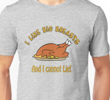 I Like Big Breasts and I Cannot Lie! Unisex T-Shirt