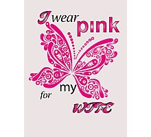 I Wear Pink For My Wife Photographic Print