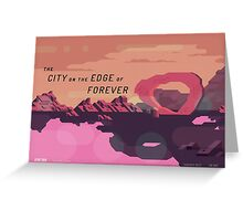 The City on the Edge of Forever Greeting Card