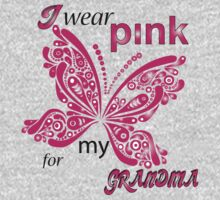 I Wear Pink For My Grandma by rardesign