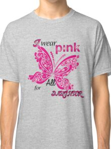 I Wear Pink For My Daughter Classic T-Shirt