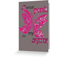 I Wear Pink For My Brother Greeting Card