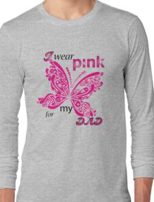 I Wear Pink For My Dad Long Sleeve T-Shirt