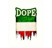 Italian Dope Art Print