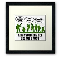 Army Soldiers Get George Cross Framed Print