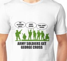 Army Soldiers Get George Cross Unisex T-Shirt