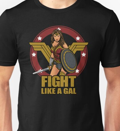 Fight like a Gal Unisex T-Shirt