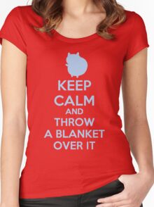 Keep Calm and Throw a Blanket Over It Women's Fitted Scoop T-Shirt