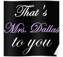 THAT'S MRS. DALLAS TO YOU Poster