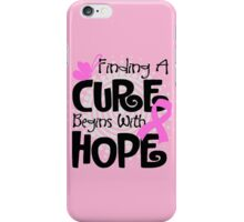 Finding A Cure iPhone Case/Skin