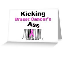 Kicking Breast Cancers A$$ Greeting Card