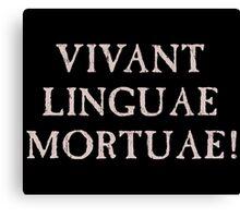 Long Live Dead Languages - Latin Canvas Print