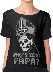 WHO'S YOUR PAPA? - monochrome Chiffon Top