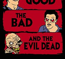 The good the bad and the evil dead by CarloJ1956