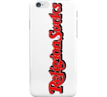 Religion Sucks by Tai's Tees iPhone Case/Skin