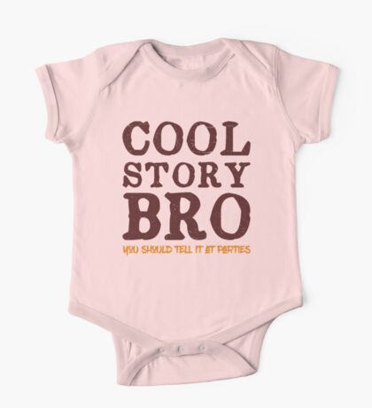 Cool Story Bro One Piece - Short Sleeve