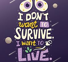 I want to live by Risa Rodil