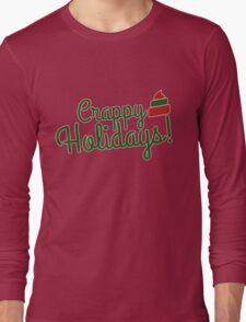 Crappy Holidays Long Sleeve T-Shirt