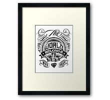 The World Belongs To Those Who Dream Framed Print