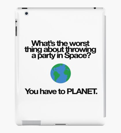 Pun: Space Party Planet iPad Case/Skin