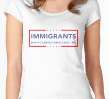Immigrants (Making America Great) Women's Fitted Scoop T-Shirt