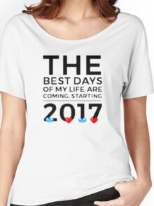 2017 New Year's Motivation Quote-Inspiration-Encouragement-Hope-Faith-Future Women's Relaxed Fit T-Shirt