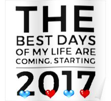 2017 New Year's Motivation Quote-Inspiration-Encouragement-Hope-Faith-Future Poster