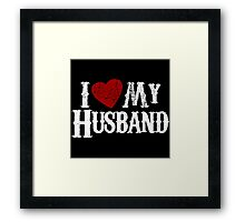 i love my husband Framed Print