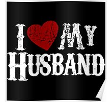 i love my husband Poster