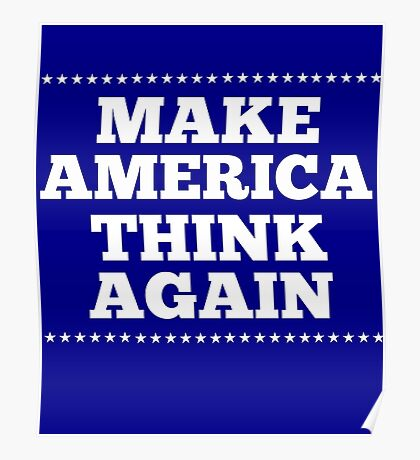 Make America Think Again Poster